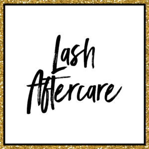 Lash Aftercare